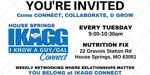 House Springs IKAGG CONNECT Weekly Meeting