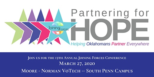 13th Annual Joining Forces Conference -- Partnering for HOPE