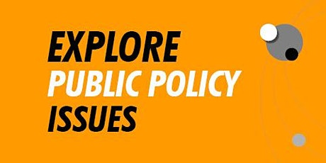 Explore Public Policy Issues tickets