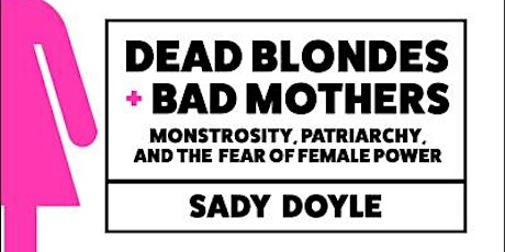 True Crime Book Club: DEAD BLONDES + BAD MOTHERS tickets