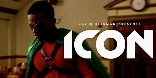 ICON MOVIE PREMIERE By David Kirkman
