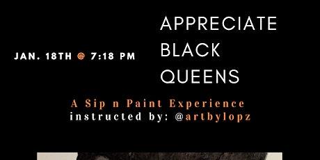 Appreciate Black Queens: A Sip n Paint Experience tickets