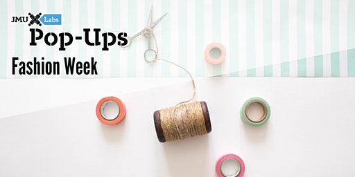 Pop-Up Workshop: Fashion Week