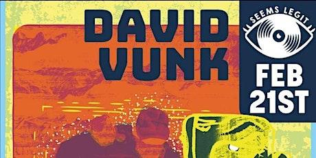 Seems Legit! W/ David Vunk & Cailín tickets