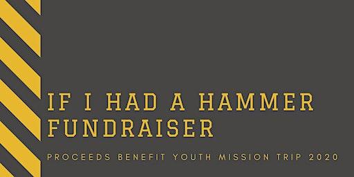 If I Had a Hammer Fundraiser