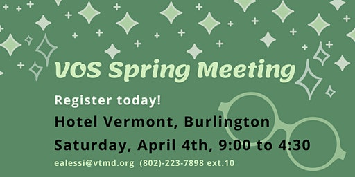 VT Ophthalmological Society Spring Mtg.