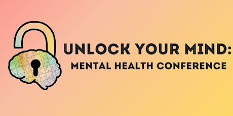Unlock Your Mind: Mental Health Conference tickets