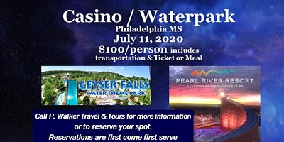 Casino / Waterpark - Philadelphia MS  7.11.2020