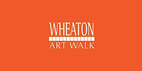 Wheaton Art Walk tickets