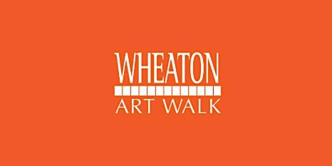 Wheaton Art Walk