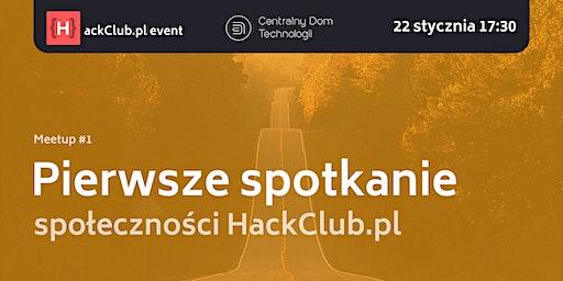 Pierwsze spotkanie społeczności HackClub.pl