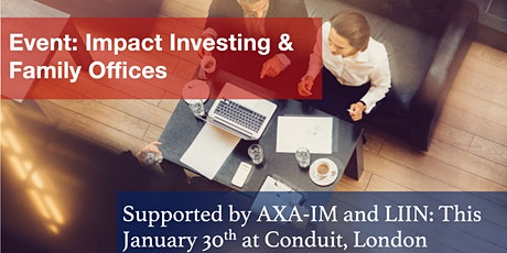 London Impact Investing Network event - Impact Investing & Family Offices tickets