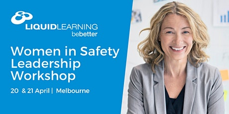 Women in Safety Leadership Workshop Melbourne tickets