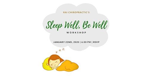 Sleep Well, Be Well Workshop