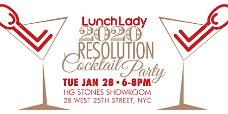 Lunch Lady 2020 Resolution Cocktail Party tickets
