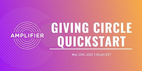 Giving Circle Quickstart - May, 2020 tickets