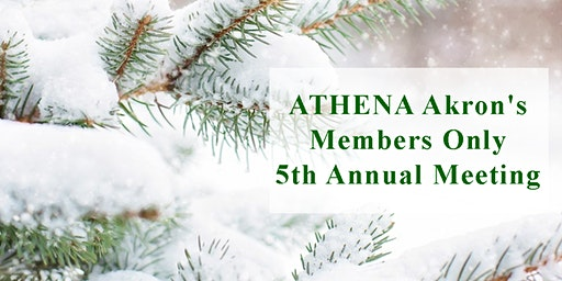 ATHENA Akron Members Only Annual Meeting & 2020 Women Leaders' Celebration