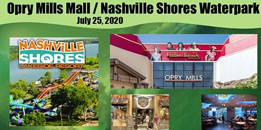 Opry Mills Mall or Nashville Shores Waterpark