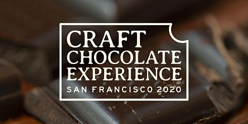Craft Chocolate Experience: San Francisco - Main Event (Saturday & Sunday)