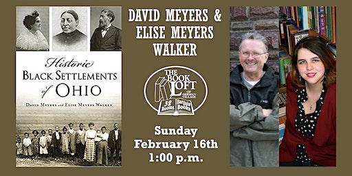 David Meyers & Elise Meyers Walker – Historic Black Settlements of Ohio