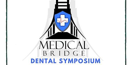 Medical Bridge for Minority Males in Medicine: Dental Symposium