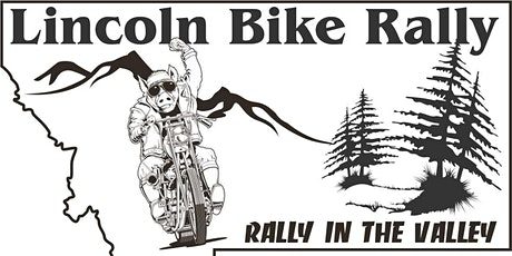 Lincoln Bike Rally~The Rally in the Valley July 9th - July 11th, 2021 tickets