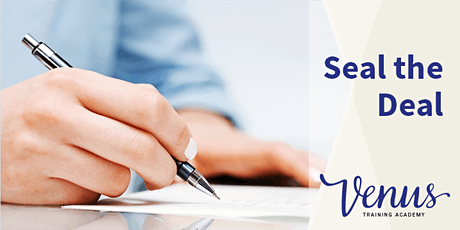 Venus Academy Wellington - Seal the Deal: Keys to Successful Selling - 21st August 2020 tickets