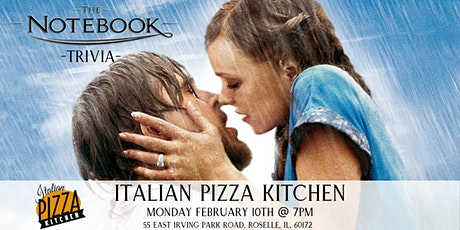 The Notebook Trivia at Italian Pizza Kitchen tickets