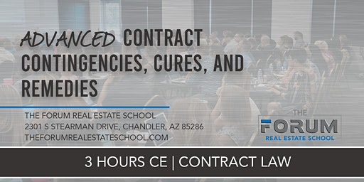 CE - Contract Law - Advanced Contract Contingencies, Cures, and Remedies