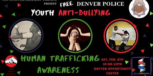 Anti-Bullying & Human Trafficking Self- Defense Workshop