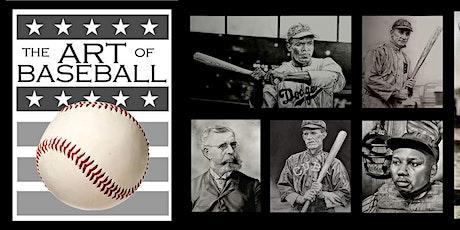 The Art of Baseball Art Exhibit tickets