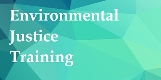 Environmental Justice Training
