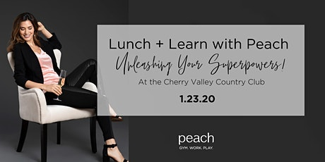 Lunch and Learn with Peach | Unleashing Your Superpowers! tickets
