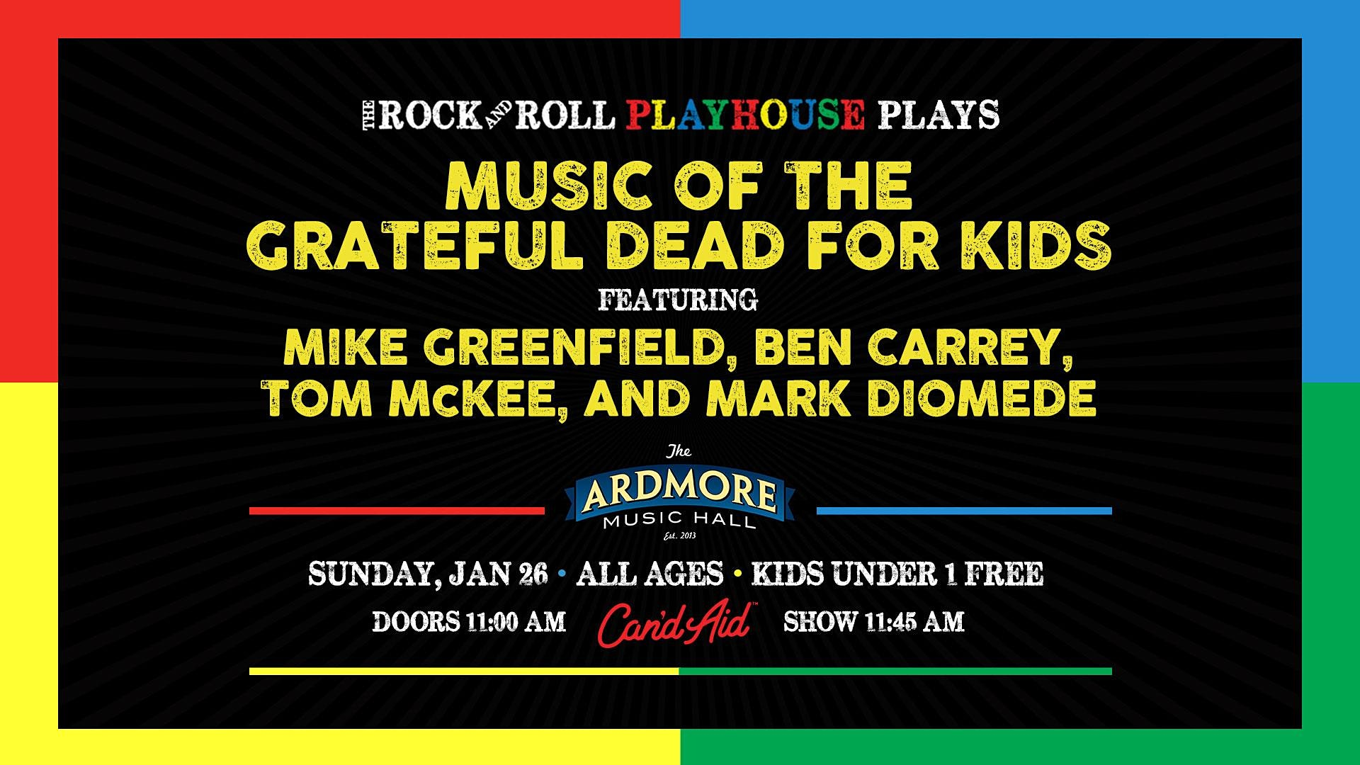 Music of the Grateful Dead for Kids - Tickets - The Ardmore Music Hall - Ardmore, PA - January 26th, 2020