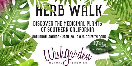 Discover the medicinal plants of Southern California 2020 tickets