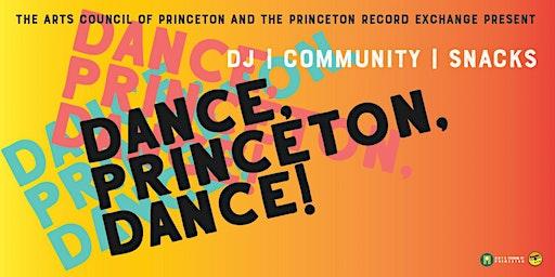 Dance, Princeton, Dance! Community Dance Party