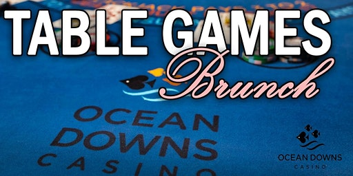Table Games Basics + Brunch