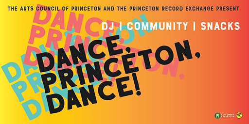 Dance, Princeton, Dance! Community Dance Party