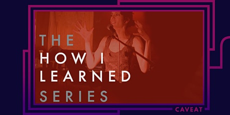 The How I Learned series presents How I Learned In The Beginning: Origin Stories tickets