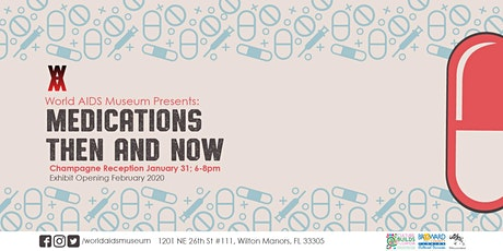 Medications Then and Now art exhibition - Champagne Reception tickets