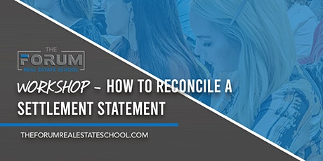 Workshop - How to Reconcile a Settlement Statement  tickets