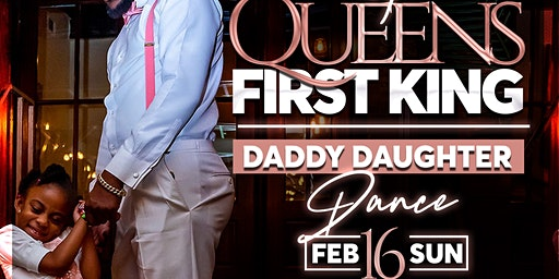 """A Queens 1st King """"Daddy Daughter Dance"""""""