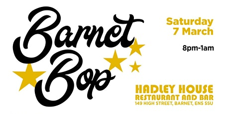 Barnet Bop - The Spring Session. tickets