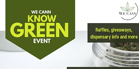 We Cann Know Green Event tickets