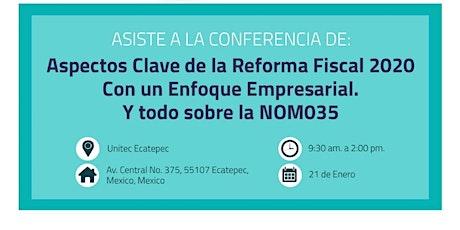 ASPECTOS CLAVE DE LA REFORMA FISCAL 2020 CON UN ENFOQUE EMPRESARIAL entradas