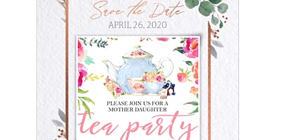 Mother Daughter Tea Party