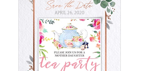 Mother Daughter Tea Party tickets