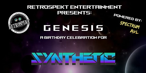 Retrospekt x Synthetic Presents: GENESIS