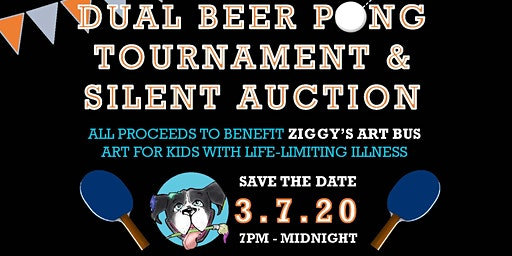 2nd Annual Dual Beer Pong Tournament & Silent Auction for Ziggy's Art Bus