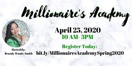 Millionaire's Academy: Momentum, Marketing & Money tickets